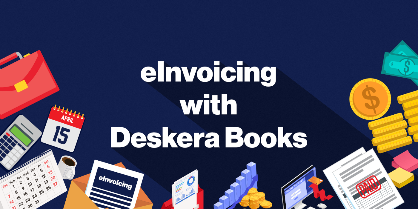 Go Digital with Deskera E-Invoicing