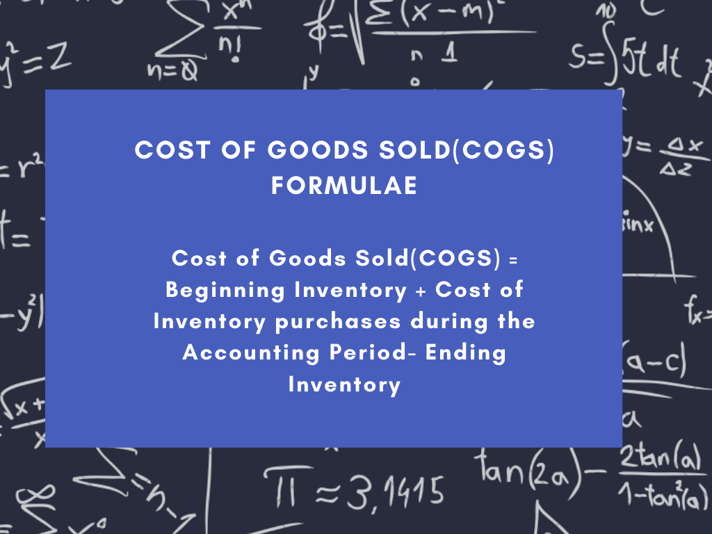 Cost of Goods Sold(COGS) Formulae for Periodic Inventory