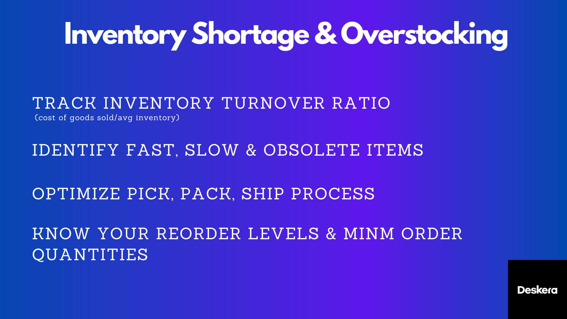 Inventory Shortage and Overstocking are two main problems which affect wholesale businesses