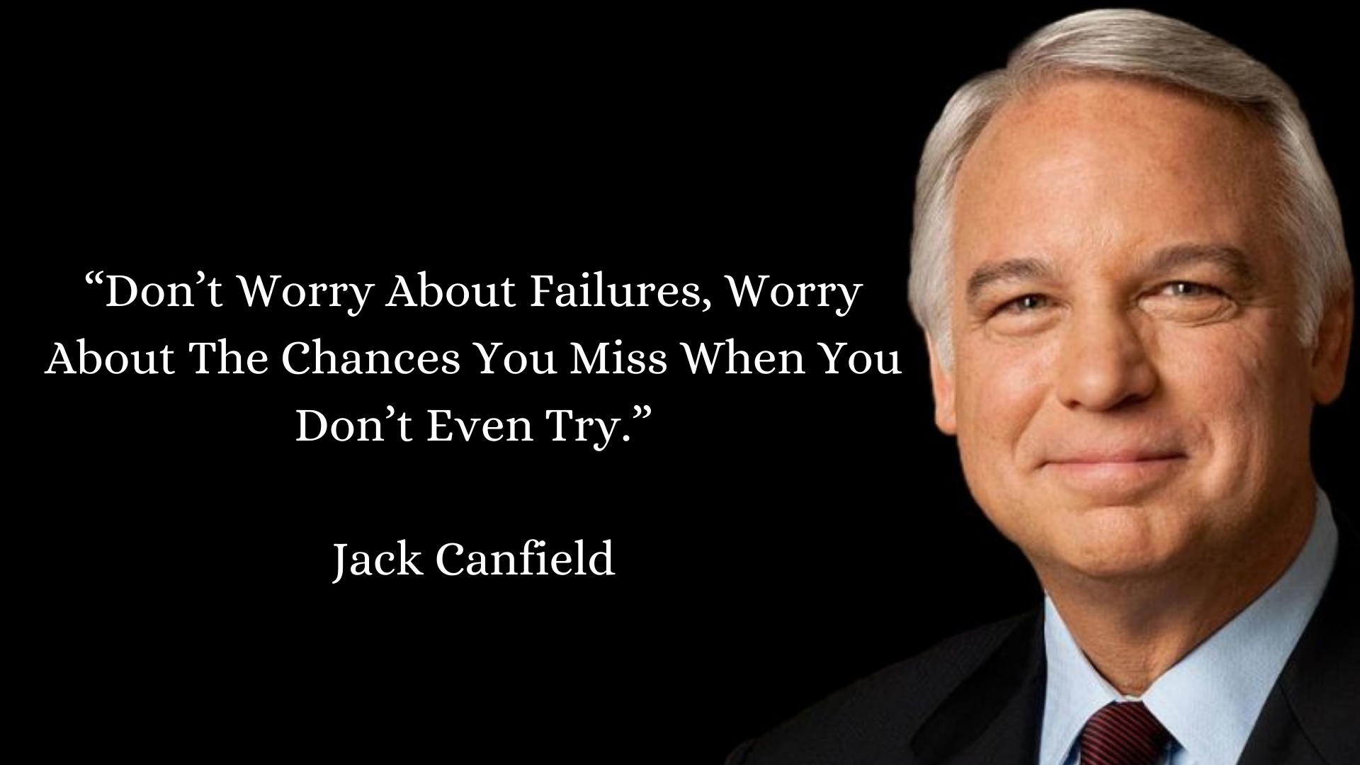 Quote by Jack Canfield